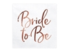 Picture of Napkins - Bride to be rose gold