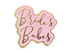 Picture of Enamel pin - Bride's babes
